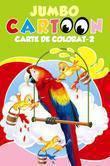 Galaxia copiilor Jumbo Cartoon. Carte de colorat – 2. Editia 2012
