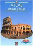 Sophia & Supergraph Atlas istoric scolar