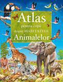Girasol Atlas pentru copii despre habitatele animalelor