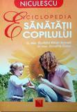 Niculescu Enciclopedia sanatatii copilului