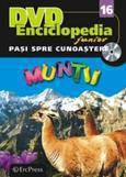 Erc Press DVD Enciclopedia Junior nr. 16. Pasi spre cunoastere – Muntii (carte + DVD)