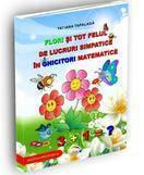 Rovimed Publishers Flori si tot felul de lucruri simpatice in ghicitori matematice