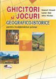Aramis Ghicitori si jocuri geografico-istorice pentru invatamantul primar