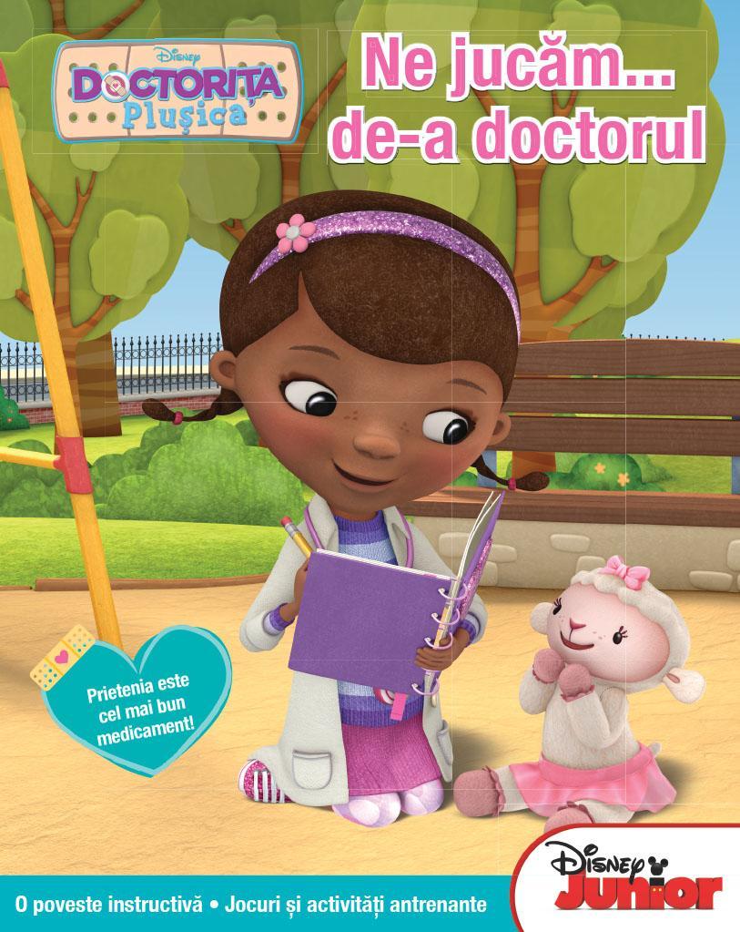 Litera Doctorița Plușica. Ne jucăm de-a doctorul
