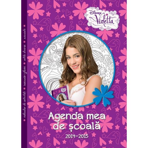 LITERA Disney Violetta. Agenda mea de scoala 2014-2015