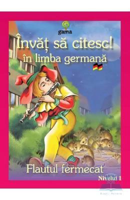 Invat sa citesc! in limba germana – Flautul fermecat