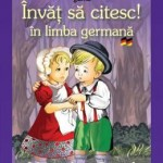 Invat sa citesc! in limba germana – Hansel si Gretel