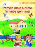 Niculescu Primele mele cuvinte in limba germana