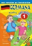 Erc Press Ne jucam si invatam – Germana pentru cei mici (26 de lectii numarul 1)