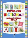 Aquila `93 Primul meu dictionar englez-german-roman