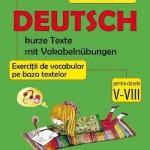 Cristina Cindescu Dumitru Deutsch. Exercitii de vocabular pe baza textelor cls 5-8 – Cristina Cindescu Dumitru