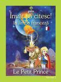 Gama Invat sa citesc! in limba franceza – Micul print