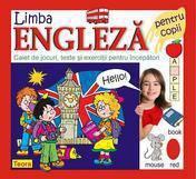 Teora Limba engleza pentru copii. Caiet de jocuri teste si exercitii pentru incepatori