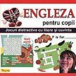 Teora Engleza pentru copii – Jocuri distractive cu litere si cuvinte