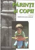 Bizantina Parinti si copii. Despre educatia copiilor Vol. 2