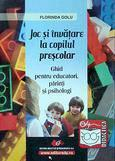 Didactica si Pedagogica Joc si invatare la copilul prescolar – ghid pentru educatori parinti si psihologi