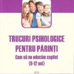 Suzanne Vallieres Trucuri psihologice pentru parinti (9-12 ani). Cum sa ne educam copilul – Suzanne Vallieres
