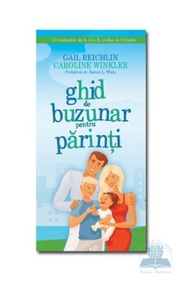 Gail Reichlin, Caroline Winkler Ghid de buzunar pentru parinti – Gail Reichlin, Caroline Winkler