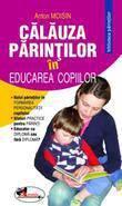 Aramis Calauza parintilor in educarea copiilor