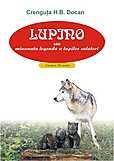 Institutul European Lupino sau minunata legenda a lupilor calatori