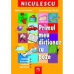 NICULESCU Primul meu dictionar cu poze. Romana – Franceza – Engleza – Germana