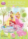 Egmont Zile de neuitat cu Printesele Disney – carte de colorat