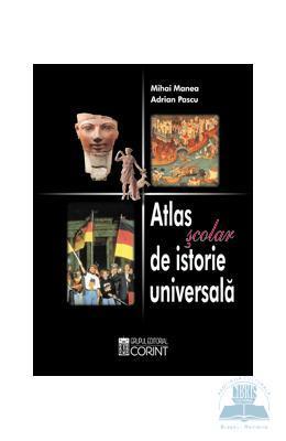 Atlas Scolar De Istorie Universala – Mihai Manea, Adrian Pascu