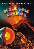 Erc Press DVD Enciclopedia Junior nr. 13. Pasi spre cunoastere – Dezastrele naturale (carte + DVD)