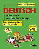 Corint Deutsch. Kurze texte mit vokabelnubungen – Exercitii de vocabular pe baza textelor pentru clasele V-VIII