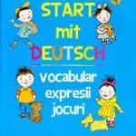 Nicoleta Stroie Start mit deutsch Vocabular expresii jocuri – Nicoleta Stroie