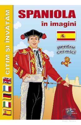Citim si invatam – Spaniola in imagini pentru cei mici