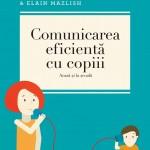 Curtea Veche Comunicarea eficienta cu copiii (acasa si la scoala)