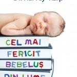 Litera Cel mai fericit bebelus din lume