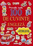 Girasol Primele mele 100 de cuvinte in engleza cu abtibilduri