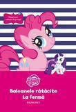 Egmont My little Pony. Baloanele ratacite la ferma