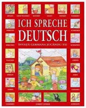 Corint Junior ICH SPRECHE DEUTSCH. INVATA GERMANA JUCANDU-TE